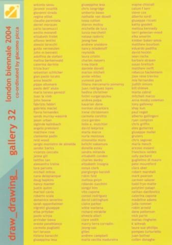 """Exposition """"draw_drawing_"""" de London Biennale à la Gallery 32 à Londres en 2004."""